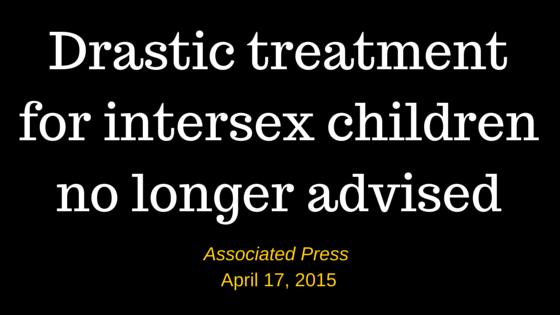 Drastic treatment for intersex children (3)